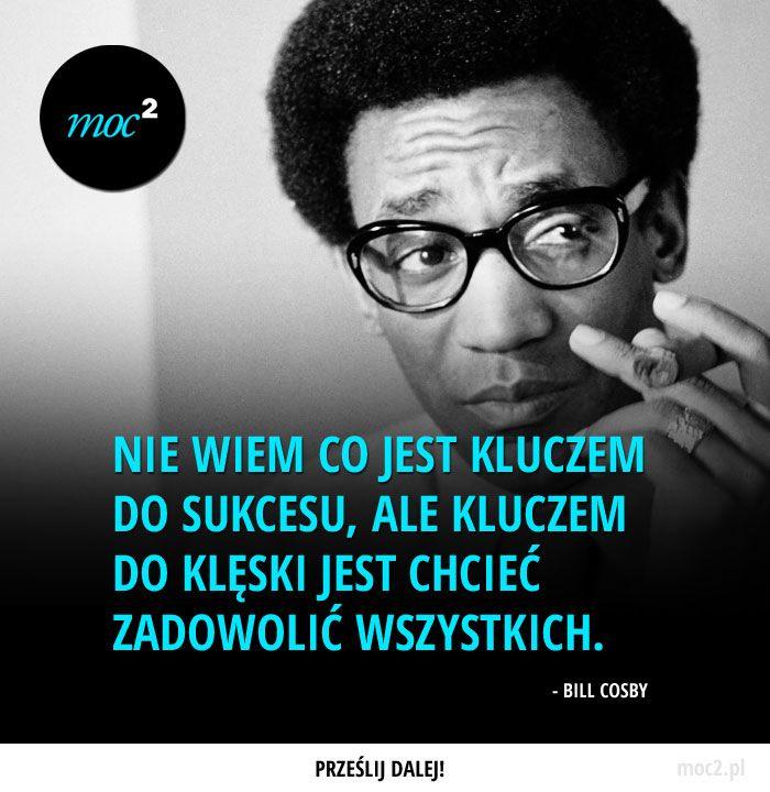 #motywacja #inspiracja #cytaty #billcosby