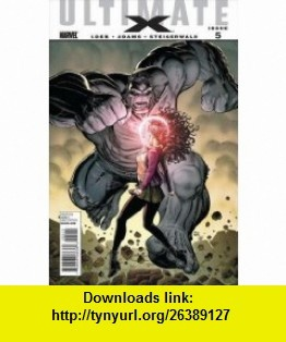 Ultimate X #5 Comic Book Jeph Loeb, Arthur Adams ,   ,  , ASIN: B00595KAUQ , tutorials , pdf , ebook , torrent , downloads , rapidshare , filesonic , hotfile , megaupload , fileserve