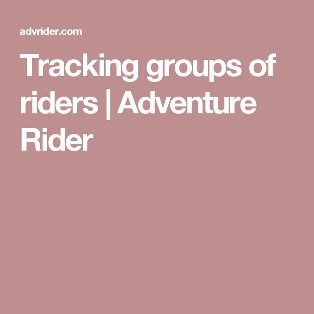 Tracking groups of riders | Adventure Rider