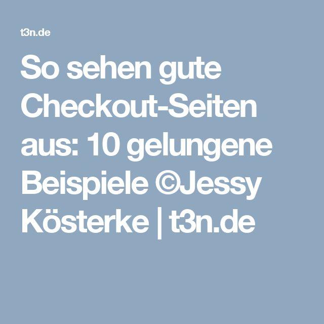 So sehen gute Checkout-Seiten aus: 10 gelungene Beispiele ©Jessy Kösterke   t3n.de