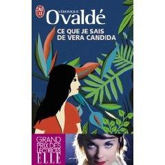 Véronique Ovaldé : Ce que je sais de Vera Candida
