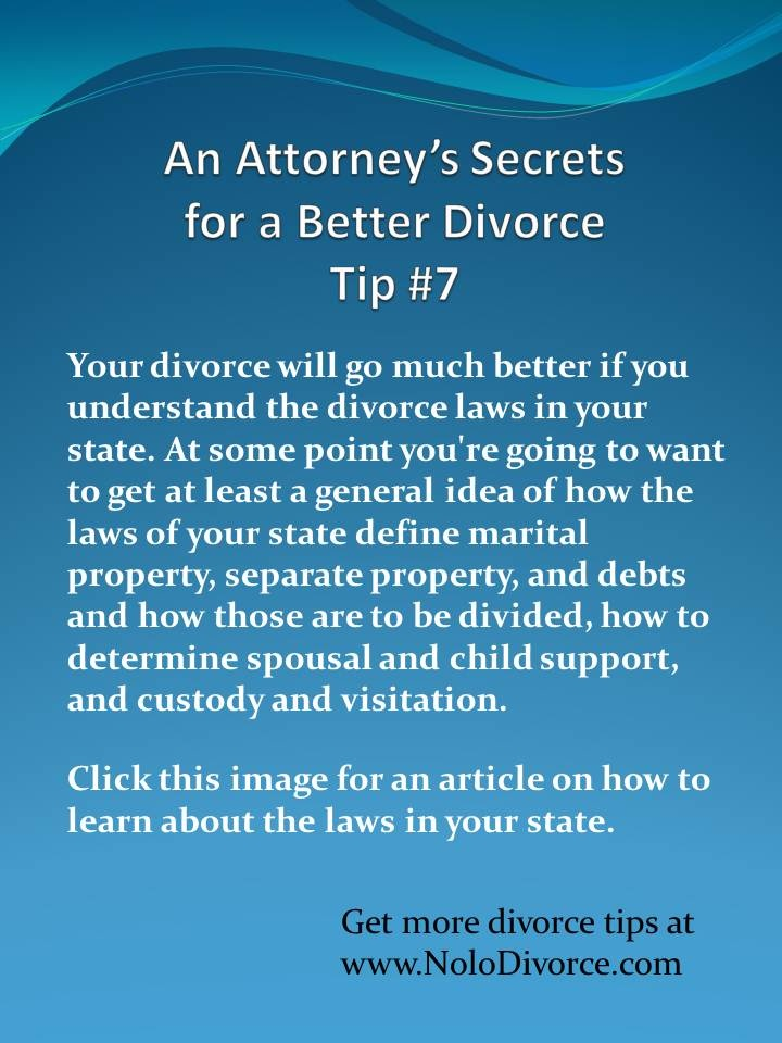 Divorce tips ~ learn the divorce laws in your state. www.NoloDivorce.com
