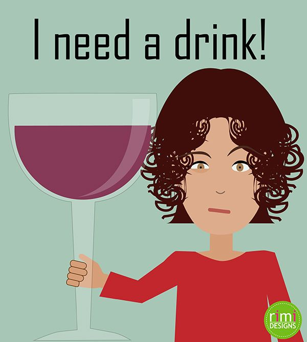 I need a drink | Rimidesigns