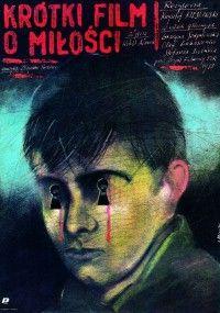Krótki film o miłości(1988) reż. Krzysztof Kieślowski, polski plakat