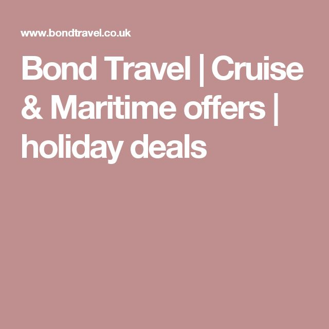 Bond Travel | Cruise & Maritime offers | holiday deals