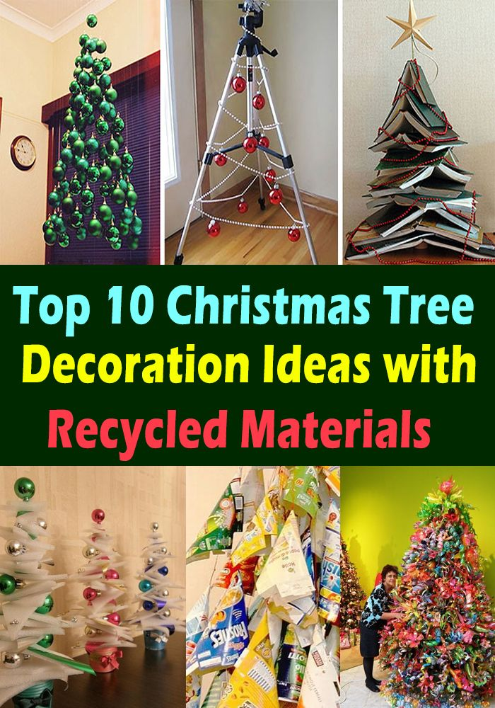 Top 10 Christmas Tree Decoration Ideas With Recycled Materials 2018 The Home Decor Recycled Christmas Tree Christmas Tree Decorations Tree Decorations