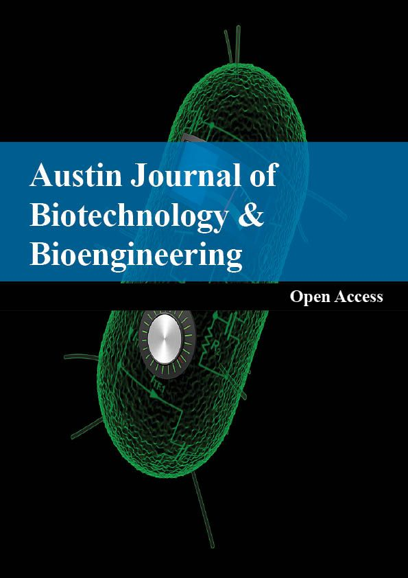 Austin Publishing Group: Austin Journal of Biotechnology & Bioengineering