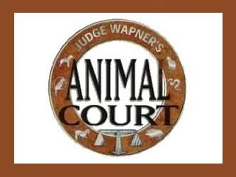 Judge Wapner's Animal Court -- (1998-2000). Judge: Joseph A. Wapner. Bailiff: Rusty Burrell. Network: Animal Planet.