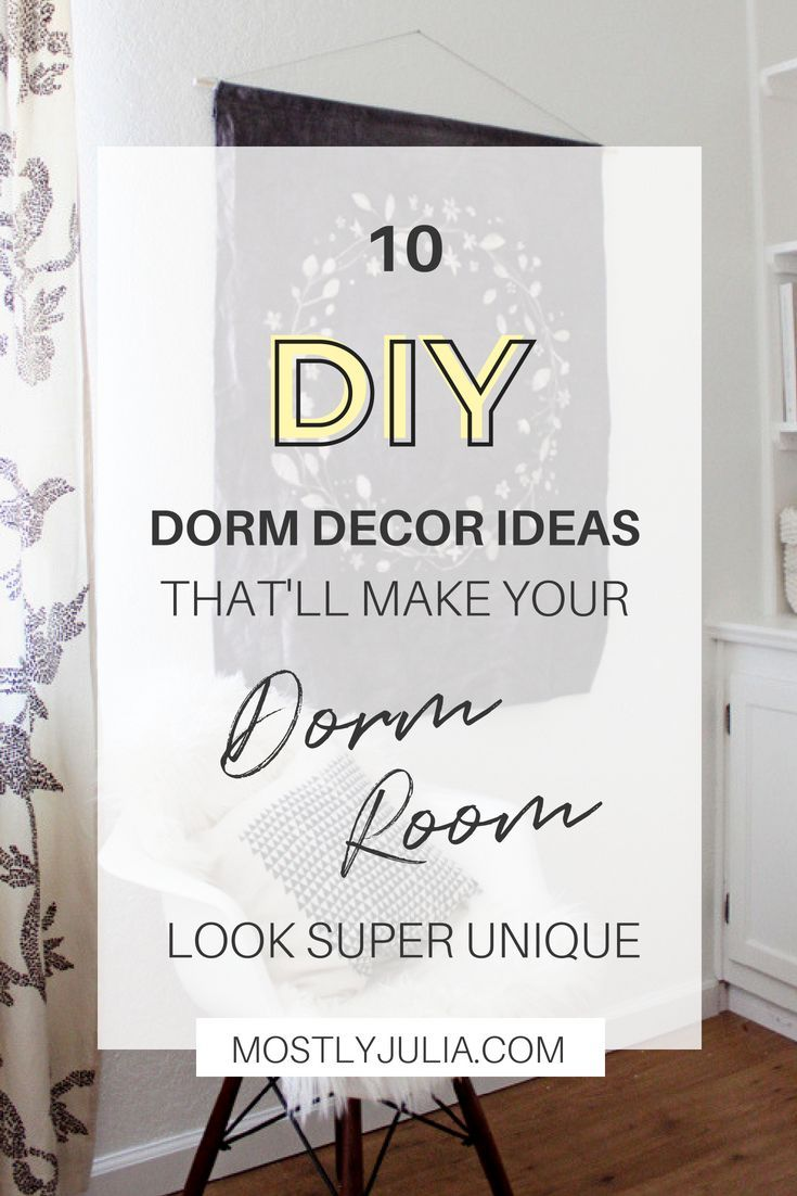 10 DIY Dorm Decor Ideas That Are Easy And Inexpensive