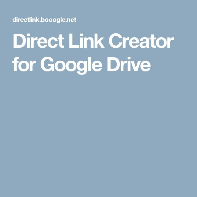 Direct Link Creator for Google Drive