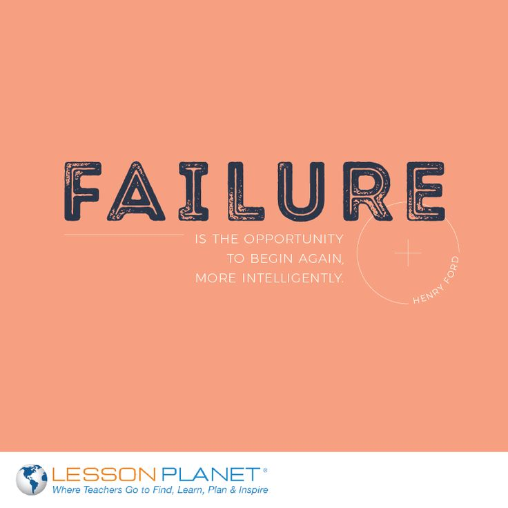 failure is the opportunity to begin again more intelligently Here are 3 reasons why failure is the key to success 1 failure is a  to begin again, more intelligently  failure represents opportunity and.