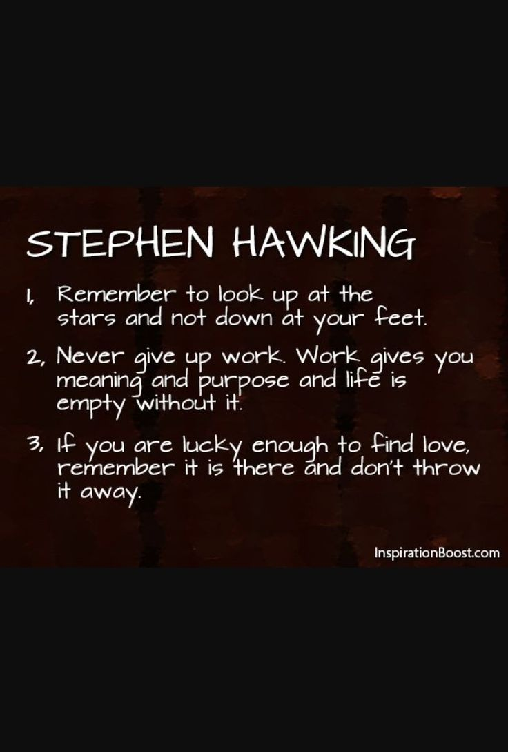 Famous Short Quotes About Life Best 25 Stephen Hawking Quotes Ideas On Pinterest  Stephen