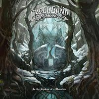 Il Pozzo dei Dannati - The Pit of the Damned: Trollband – In the Shadow of a Mountain