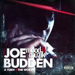 Listening to Mood Muzik, Vol. 4: A Turn for the Worst by Joe Budden on Torch Music. Now available in the Google Play store for free.