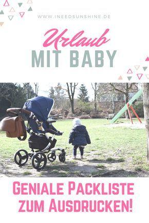 Urlaub mit Baby: Verreisen mit Kind & nichts mehr vergessen mit dieser genialen PDF-Packliste zum Ausdrucken auf I need sunshine Mamablog.