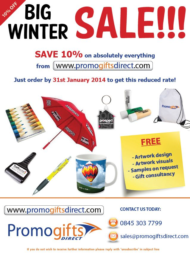 10% off everything on our website when you order by 31st January 2014! http://www,promogiftsdirect.com