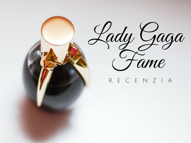 MONICAINESSENCE Lady GAGA FAME REVIEW
