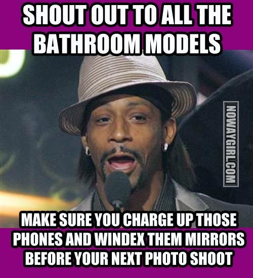 Shout Out To All The Bathroom Mirror Models - NoWayGirl