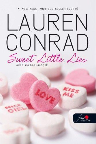 Lauren Conrad: L.A. Candy – Édes kis hazugságok