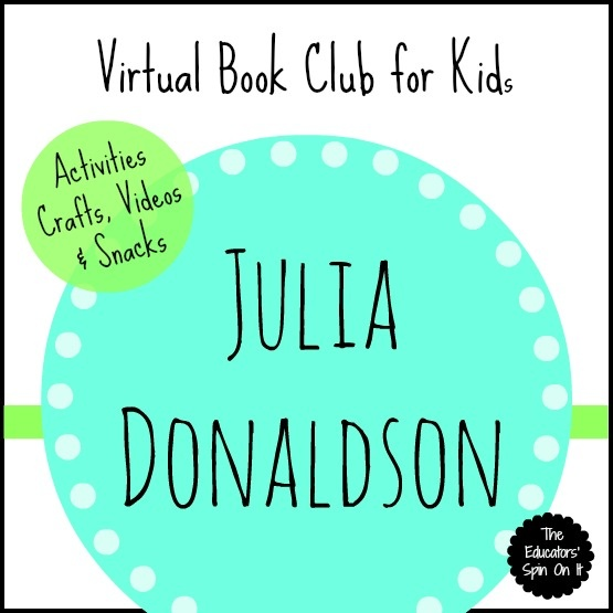 Julia Donaldson Books including Activities, Crafts, Snacks and Videos.{March Virtual Book Club for Kids} The Educators' Spin On It.