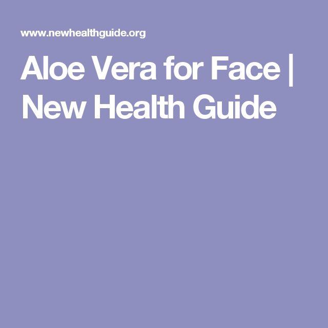 Aloe Vera for Face | New Health Guide