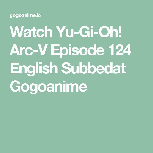 Watch Yu-Gi-Oh! Arc-V Episode 124 English Subbedat Gogoanime