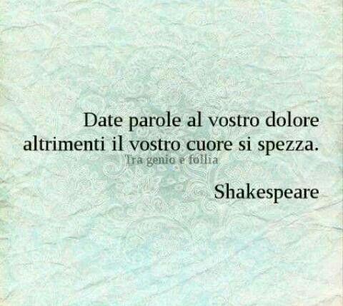 W Shakespeare date parole al vostro dolore