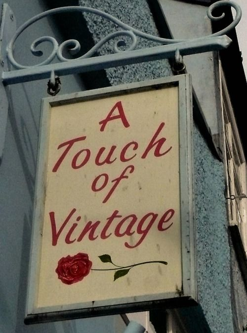 touch of vintageTouch, Vintage Wardrobe, Lyme Regis, Vintage Signs, Vintage Shops Signs, Vintage Stores, Vintage Rose, Perfect Shops, Vintage Finding