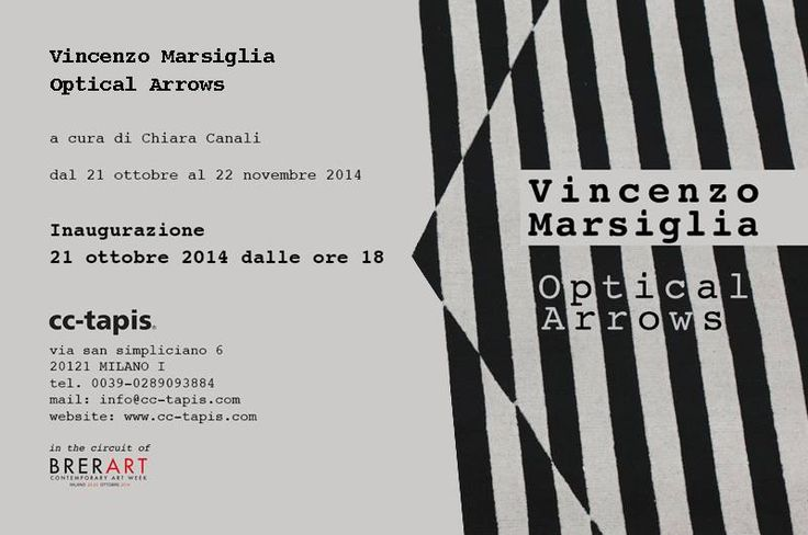 """Vincenzo Marsiglia, """"Optical Arrows"""" a cura di Chiara Canali  inaugurazione 21 ottobre dalle ore 18 presso CC-Tapis di Milano"""