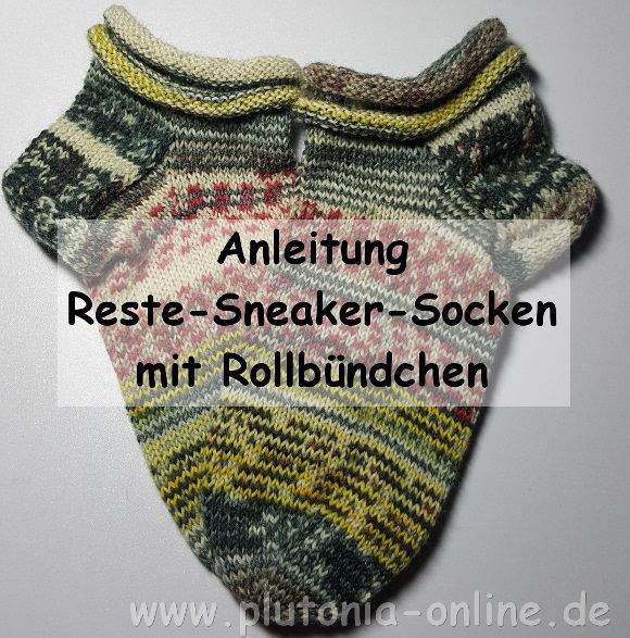 Anleitung für Reste-Sneaker-Socken mit Rollrand mit Bildern