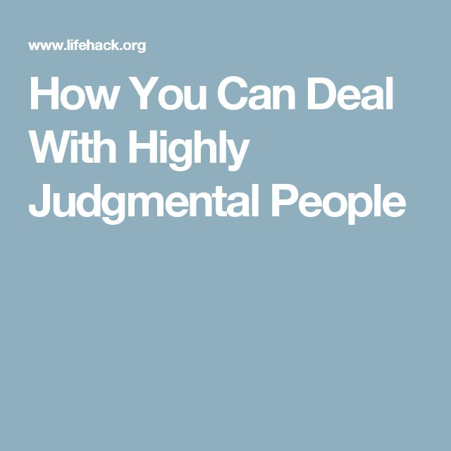 How You Can Deal With Highly Judgmental People