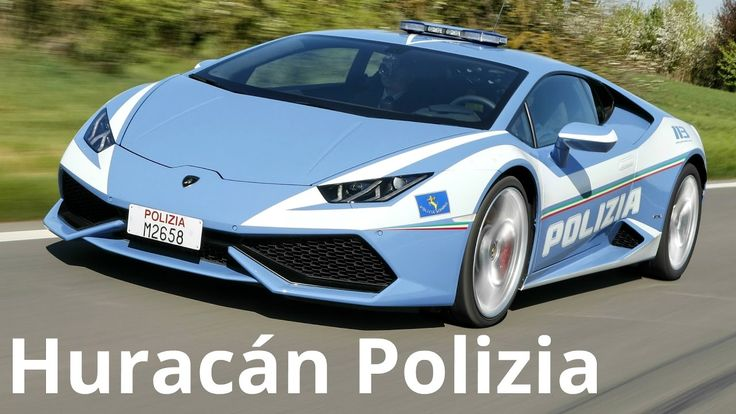 Lamborghini Huracan Police Car (Huracán Polizia 2017)