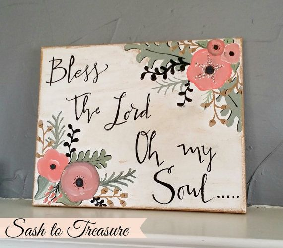 Hand Painted Canvas Bless the Lord Oh my Soul by sashtotreasure, $33.00