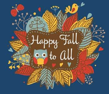 To All Happy Fall | Happy Fall to All