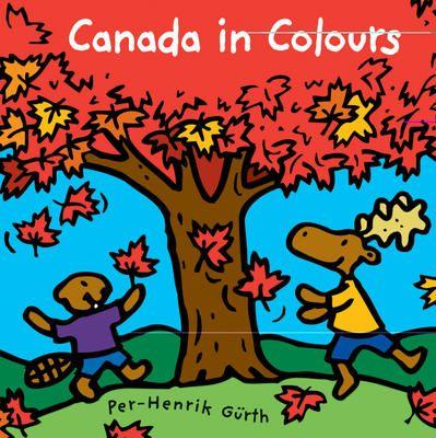 Canada in Colours by Per-Henrik Gurth.
