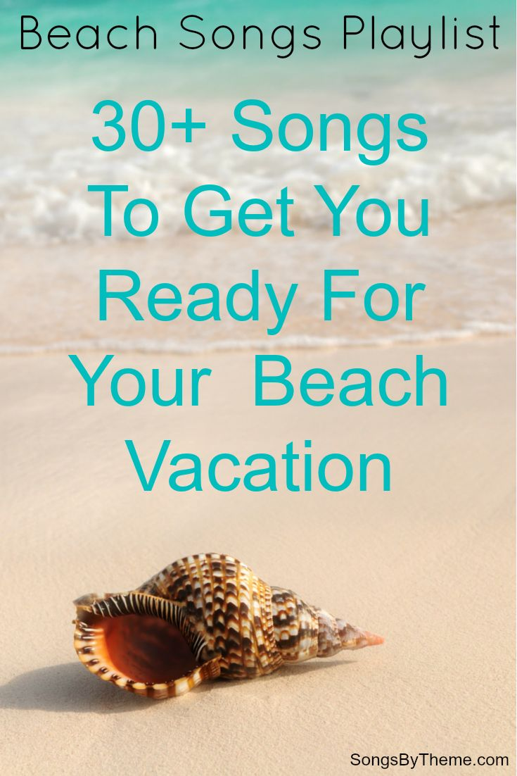 Beach songs playlist for your trip to the beach...