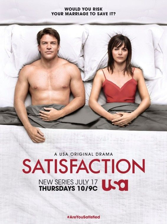 """Satisfaction"" interesting show, different. Wasn't sure if I'd like it at first, but it really makes you think. Not just another cheating show, truly. Watch it!"