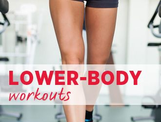Lower-Body Workouts, quick workouts, abs workouts, training plans...pick and choose!