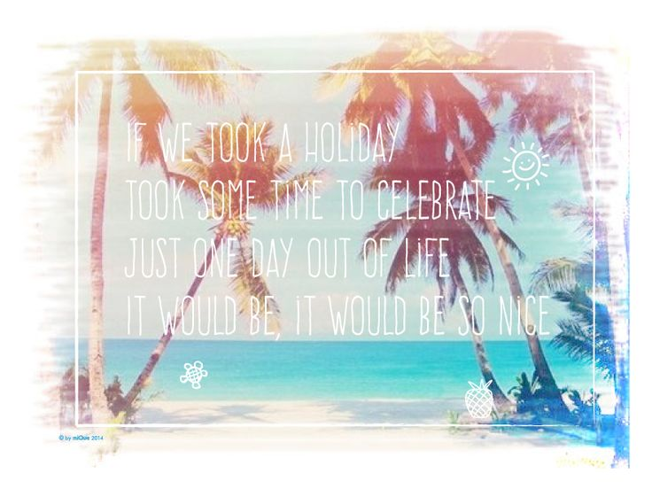 If we took a holiday ...  (summer 2014 card by www.mique.nl)