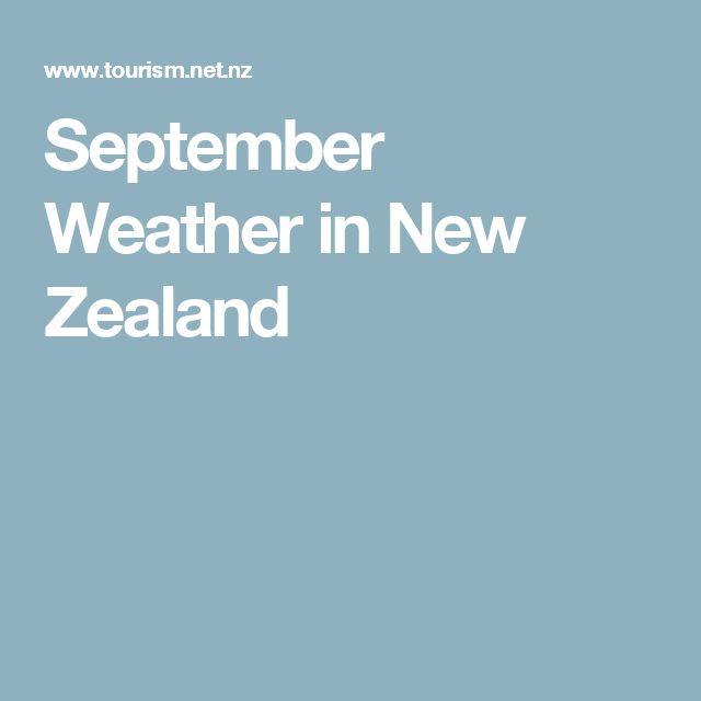 September Weather in New Zealand