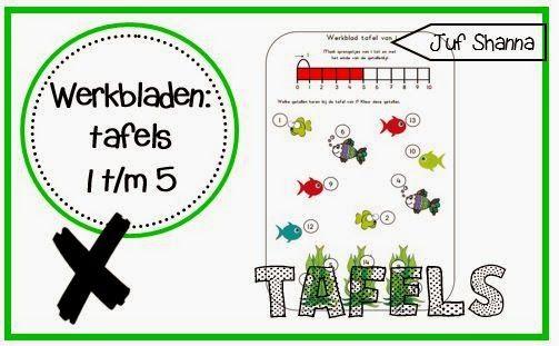 Juf Shanna: Werkbladen tafels: tafels 1 t/m 5
