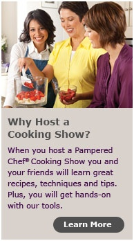Why host a Pampered Chef cooking show?