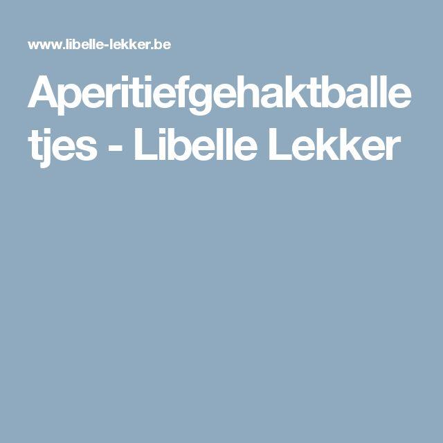 Aperitiefgehaktballetjes - Libelle Lekker
