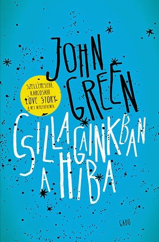 John Green – Csillagainkban a hiba
