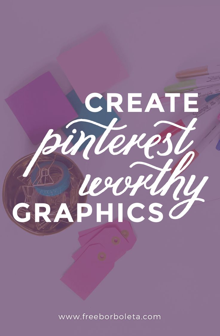 How to create Pinterest Worthy Graphics | Are you a blogger trying to increase your blog traffic using Pinterest? Click through to read this guide created just for you!