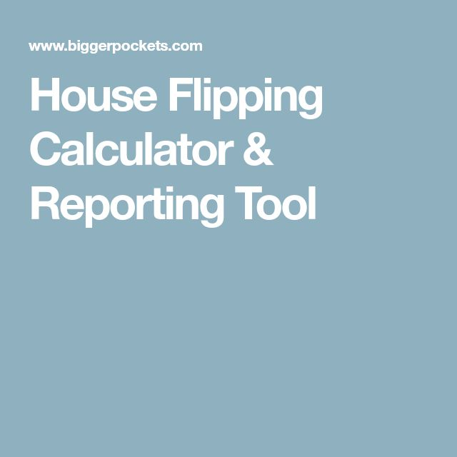 House Flipping Calculator & Reporting Tool