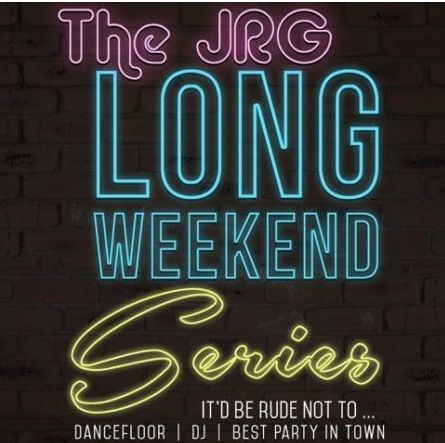 JRG Long Weekend Series September Long Make the last long weekend of Summer 2016 a BANGER! Celebrate all the great times that were had, and make yourself a few more at any JRG Public House this September long. You owe it to yourself, and you deserve it.