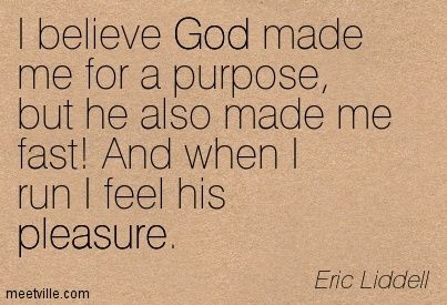 Image result for eric liddell quotes