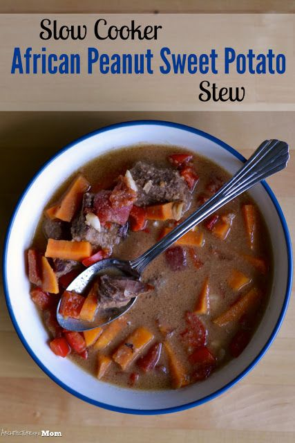 Architecture of a Mom: Slowcooker African Peanut, Beef and Sweet Potato Stew - crockpot soup recipe - a perfect dish for dinner!