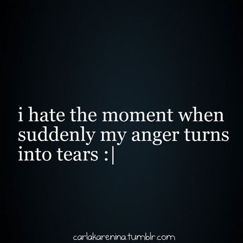 Happens when I'm so mad I can't think straight.: Sayings, Life, Quotes, Anger Turns, Truth, Tear, So True, Thought